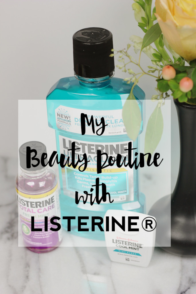 The Brunette One Beauty Routine with Listerine_4